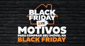 4 vantagens de comprar o seu apê na black Friday 2018